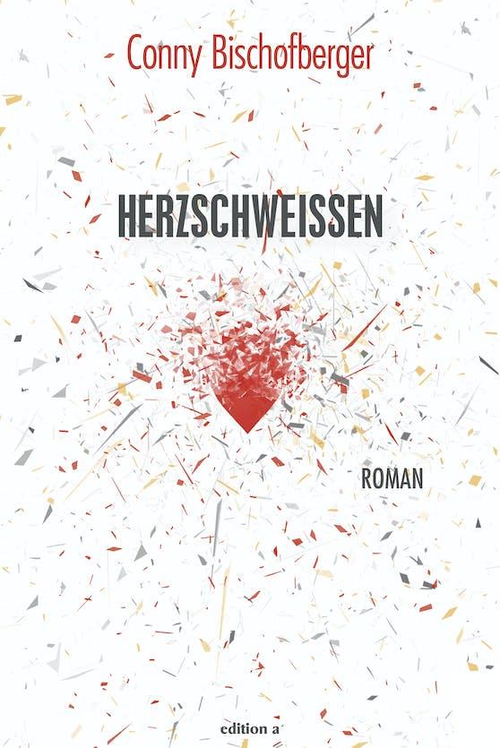 """""""Herzschweißen"""", der erste Roman von Conny Bischofberger – ab 21.11."""