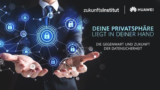 Eine Studie von Huawei und dem Zukunftsinstitut bestätigt, dass den Nutzern der Schutz ihrer Daten besonders wichtig ist.