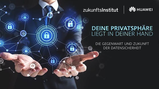 Huawei widmet sich gemeinsam mit dem Zukunftsinstitut der Gegenwart und Zukunft der Datensicherheit.