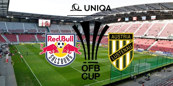 Cup-Finale: Salzburg gegen Lustenau