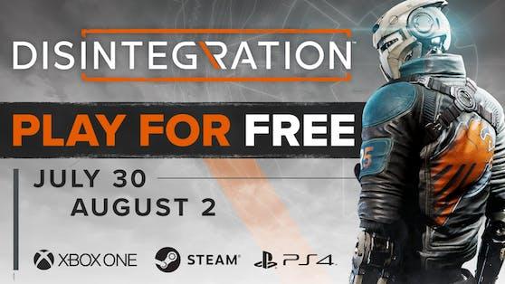 Disintegration lässt sich für ein verlängertes Wochenende gratis spielen.