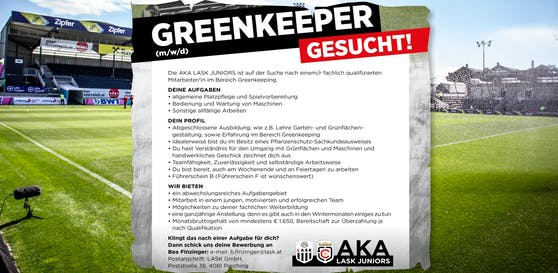Der LASK sucht derzeit per Anzeige einen Greenkeeper.