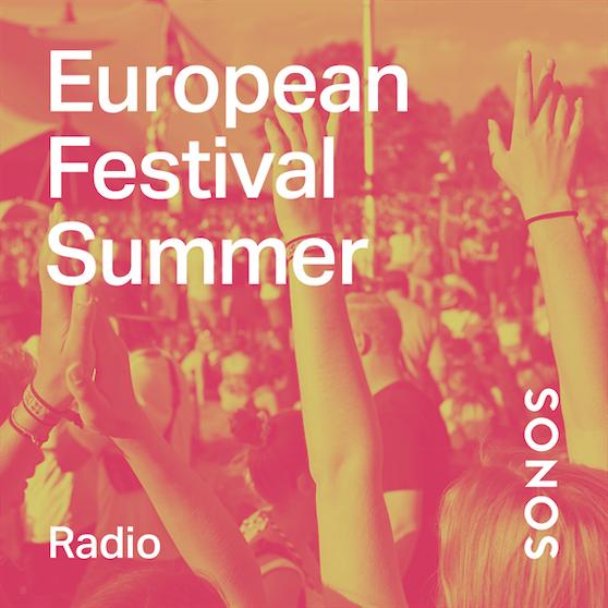 European Festival Summer auf Sonos Radio.