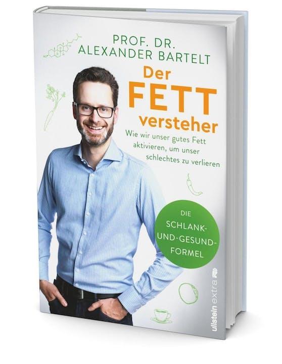 """""""Der Fettversteher"""" von Prof. Dr. Alexander Bartelt, 17,90 Euro, erschienen im Ullstein Verlag."""