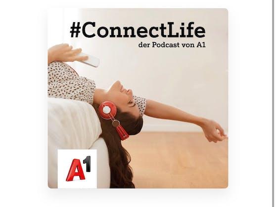 """A1 startet Digitalisierungs-Podcast """"#ConnectLife – der Podcast von A1""""."""