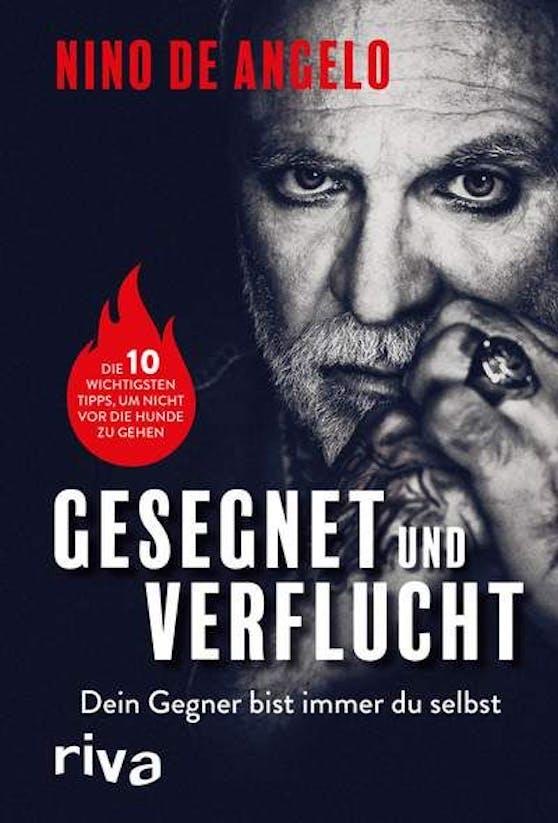 """""""Gesegnet und verflucht"""" heißt Nino de Angelos Autobiografie, die am 23. März erscheint (Riva Verlag)"""