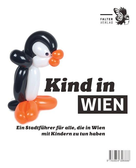 """Der Stadtführer """"Kind in Wien"""" ist heuer in der 35. Auflage erschienen und bietet wieder zahlreiche Tipps für einen abwechslungsreichen Sommer."""