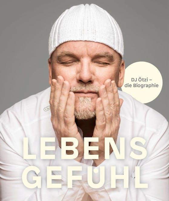"""DJ Ötzis Biografie """"Lebensgefühl"""" erscheint am19. Oktober (Ecowin Verlag)"""